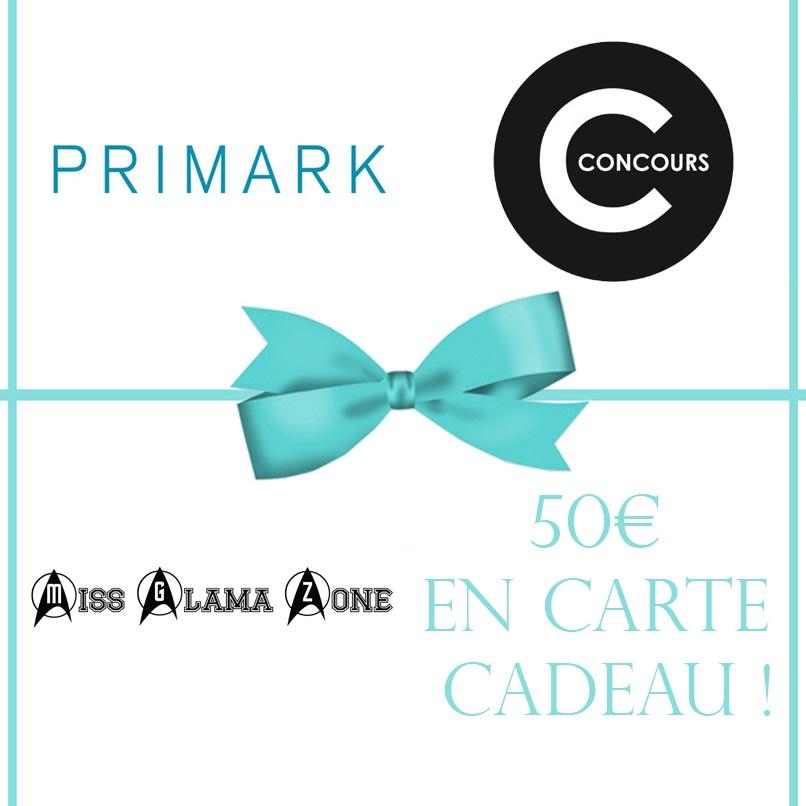 gagner carte cadeau primark Blog mode : Jeu concours Primark 5 X 50€ de bons d'achats à gagner